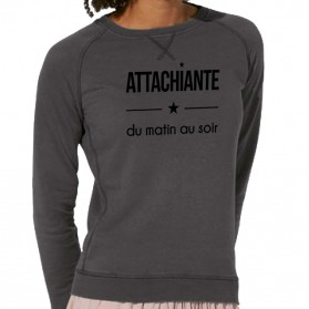 "Sweat-shirt bio femme ""Attachiante du matin au soir"""