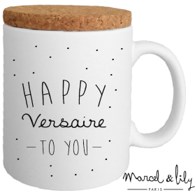 "Mug XXL ""Happy Versaire"""
