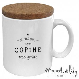 """Mug avec son couvercle en liège """"Je suis une copine trop géniale"""""""